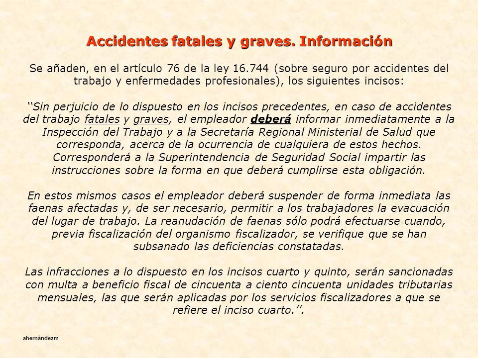 Accidentes fatales y graves. Información