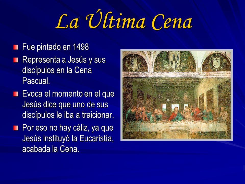 La Última Cena Fue pintado en 1498