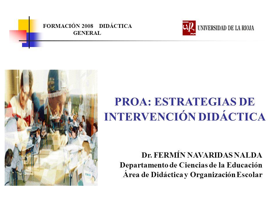 PROA: ESTRATEGIAS DE INTERVENCIÓN DIDÁCTICA