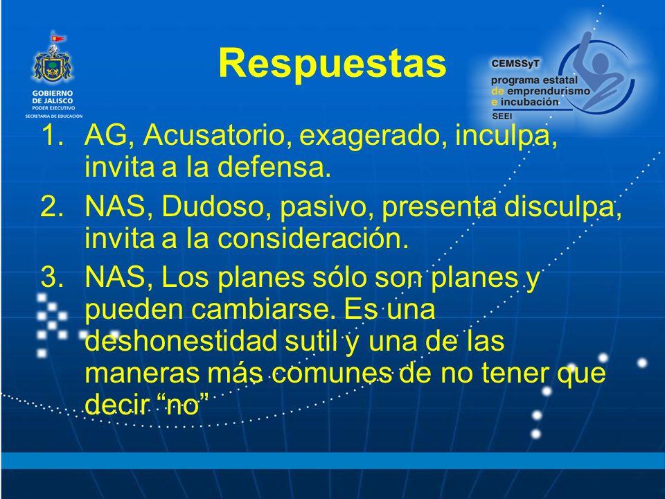 Respuestas AG, Acusatorio, exagerado, inculpa, invita a la defensa.