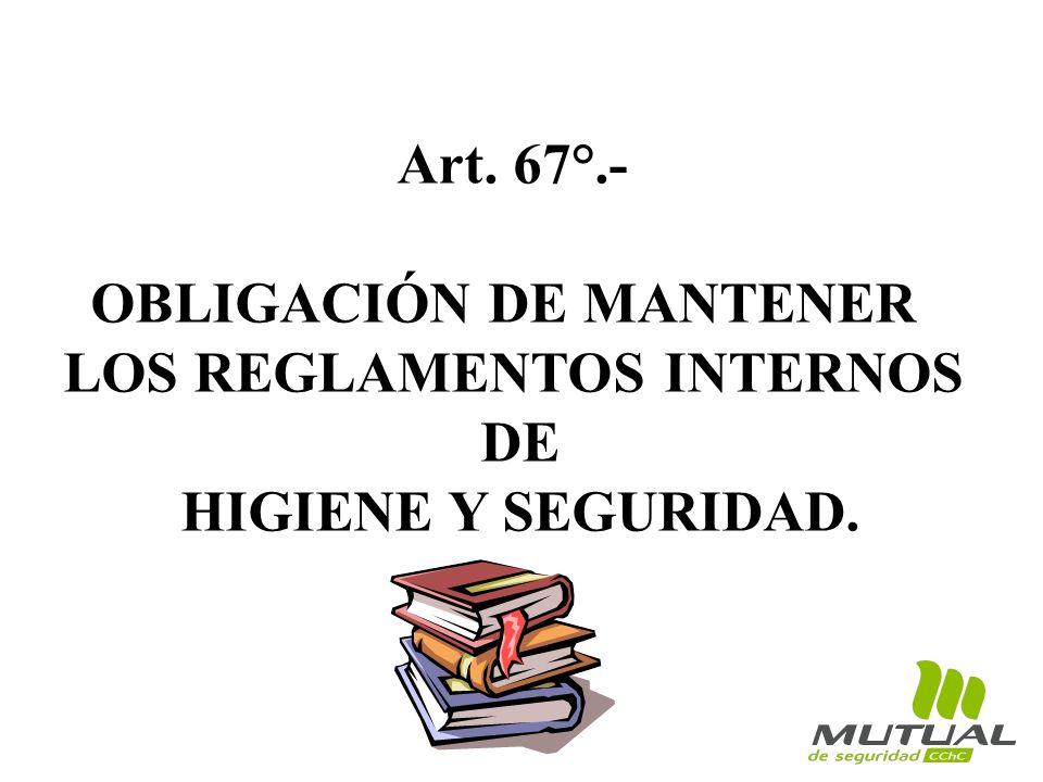 OBLIGACIÓN DE MANTENER LOS REGLAMENTOS INTERNOS