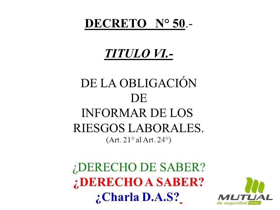 TITULO VI.- ¿DERECHO A SABER ¿Charla D.A.S