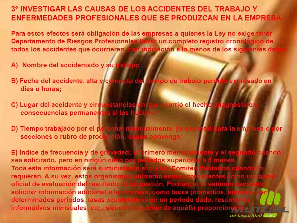 3° INVESTIGAR LAS CAUSAS DE LOS ACCIDENTES DEL TRABAJO Y