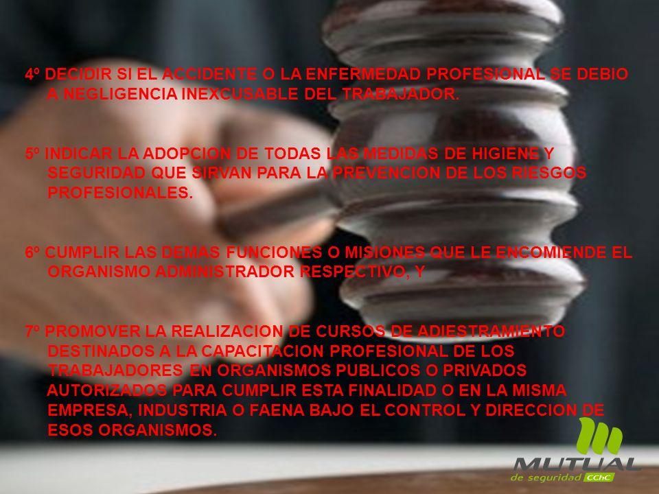 4º DECIDIR SI EL ACCIDENTE O LA ENFERMEDAD PROFESIONAL SE DEBIO