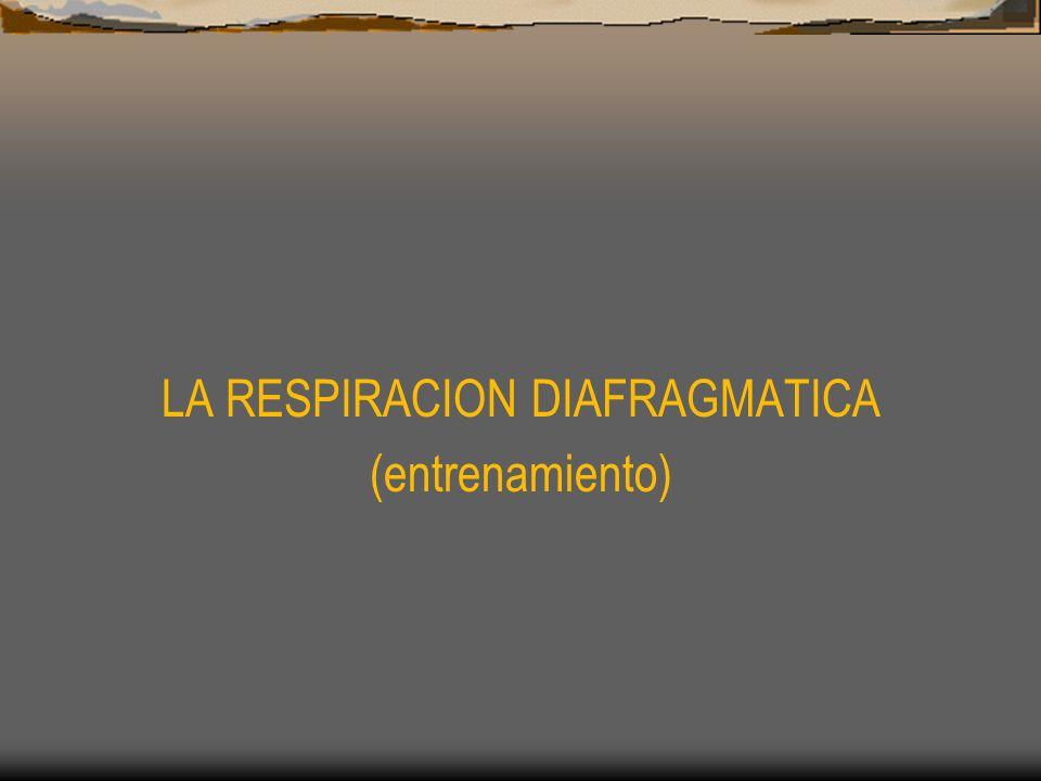 LA RESPIRACION DIAFRAGMATICA