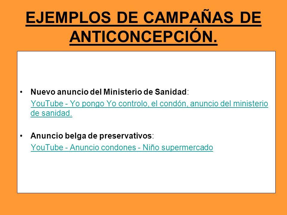 EJEMPLOS DE CAMPAÑAS DE ANTICONCEPCIÓN.