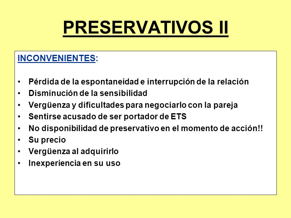 PRESERVATIVOS II INCONVENIENTES: