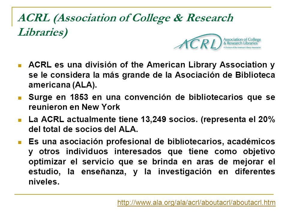 ACRL (Association of College & Research Libraries)