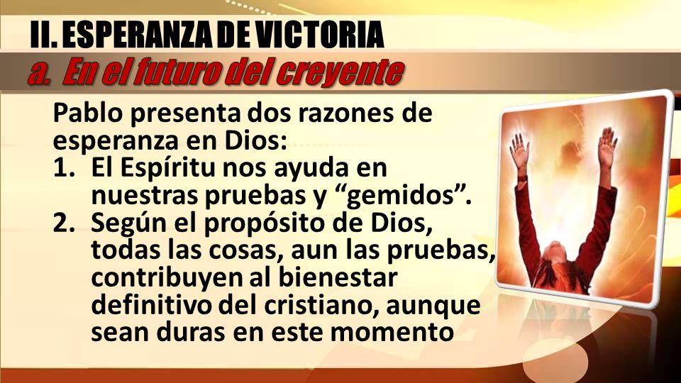 II. ESPERANZA DE VICTORIA a. En el futuro del creyente