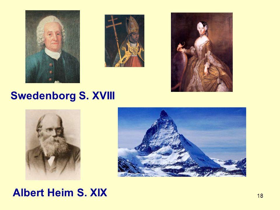 Swedenborg S. XVIII Albert Heim S. XIX