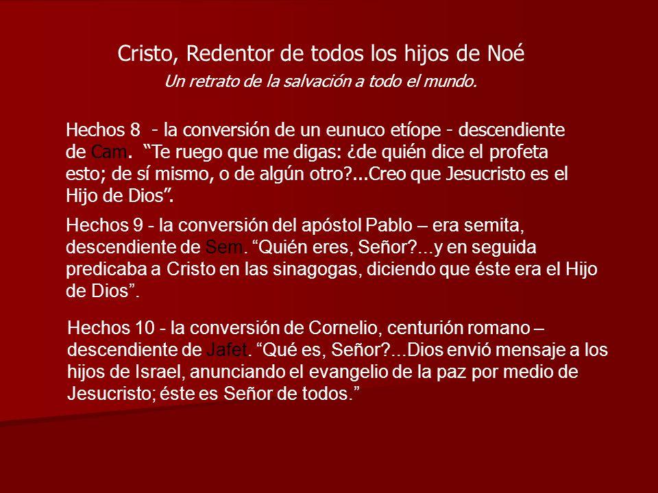 Cristo, Redentor de todos los hijos de Noé