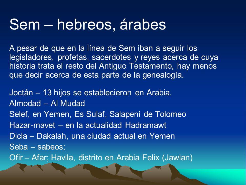 Sem – hebreos, árabes