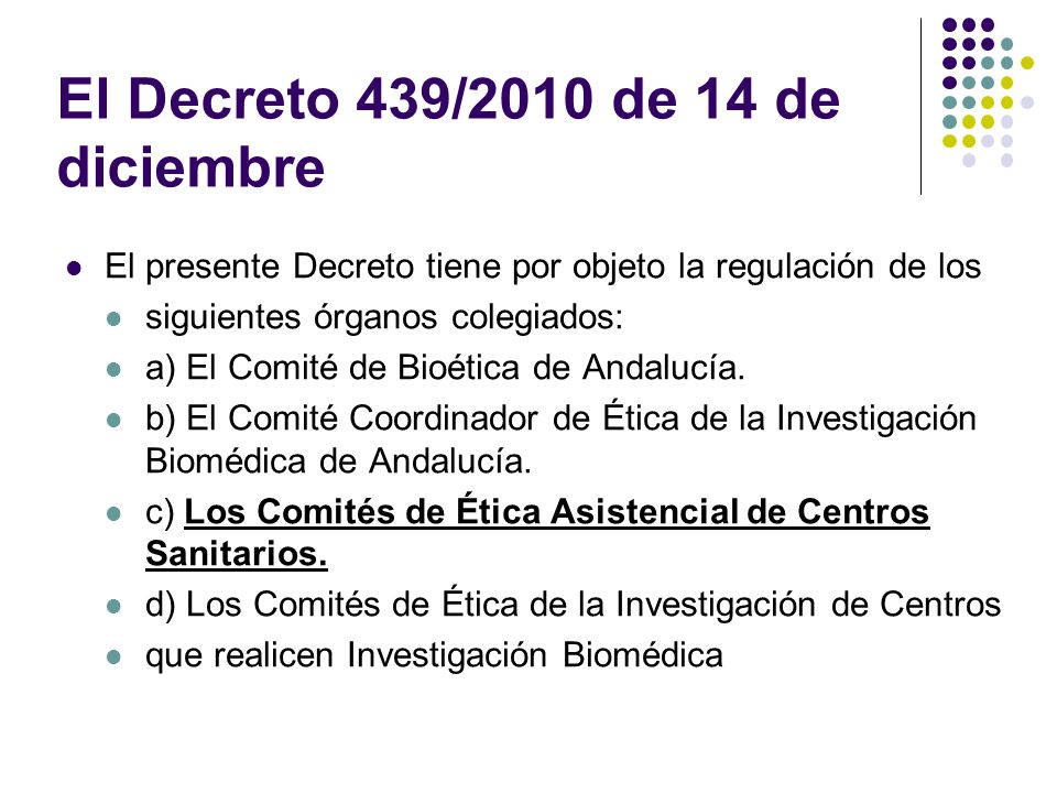 El Decreto 439/2010 de 14 de diciembre