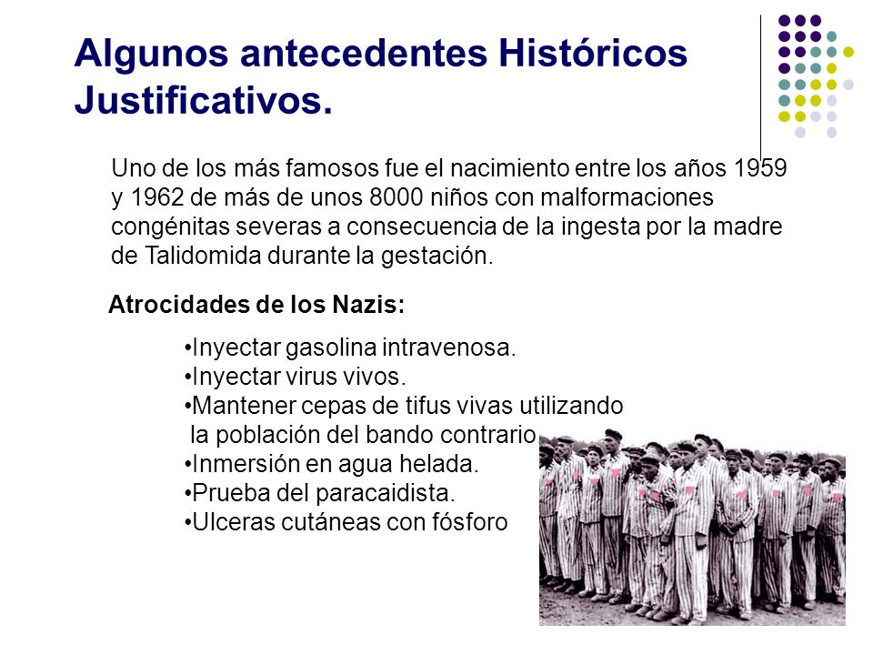 Algunos antecedentes Históricos Justificativos.