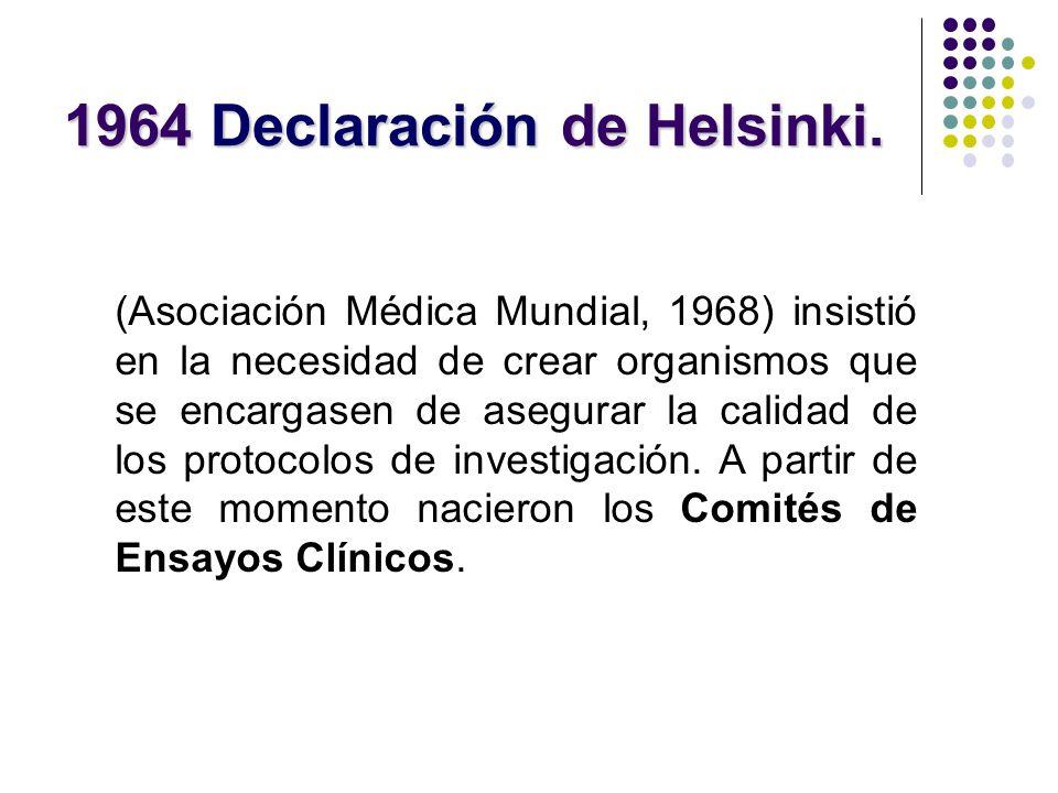 1964 Declaración de Helsinki.
