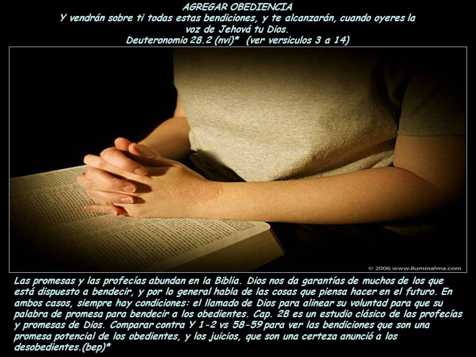 AGREGAR OBEDIENCIAY vendrán sobre ti todas estas bendiciones, y te alcanzarán, cuando oyeres la.