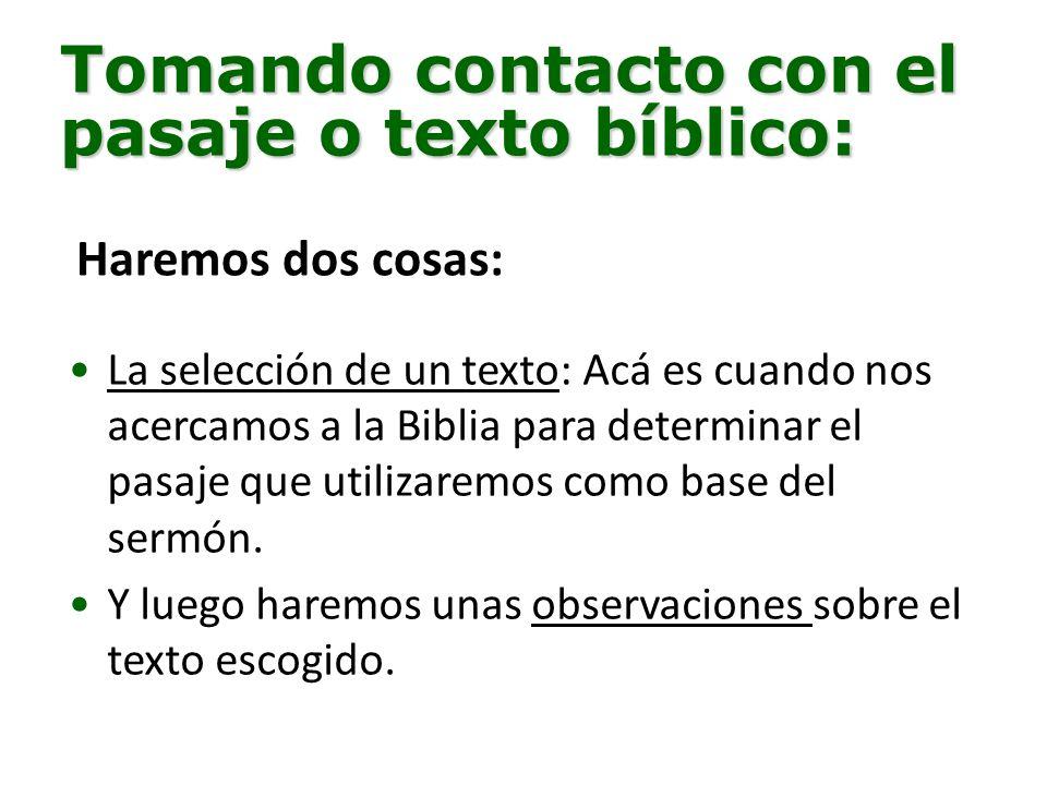 Tomando contacto con el pasaje o texto bíblico:
