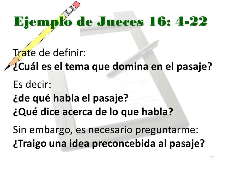 Ejemplo de Jueces 16: 4-22 Trate de definir:
