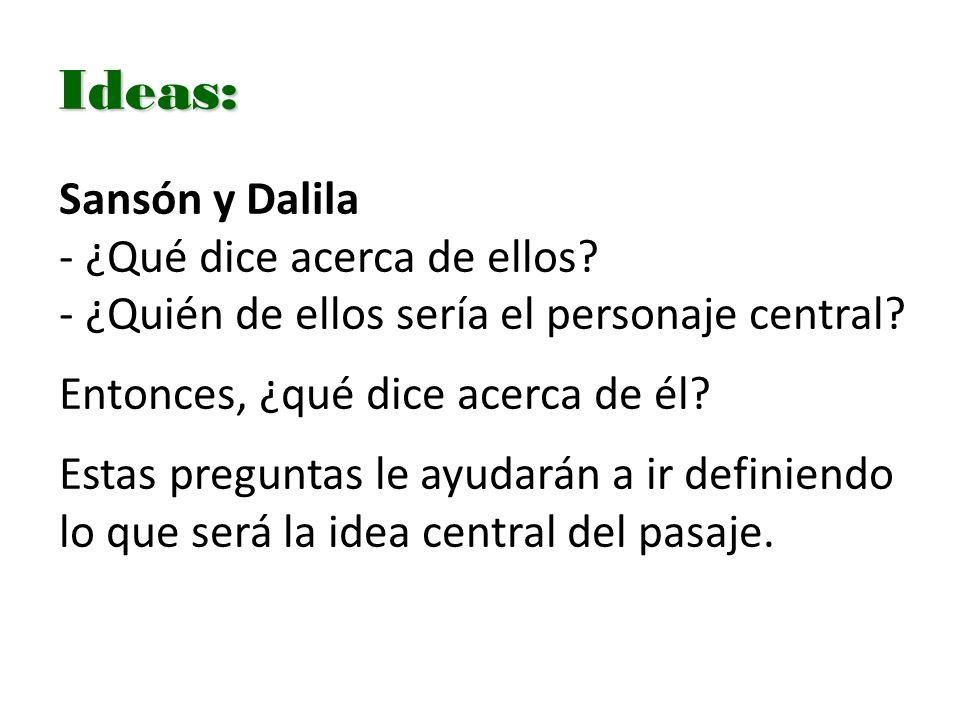 Ideas: Sansón y Dalila ¿Qué dice acerca de ellos
