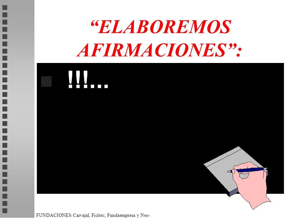 ELABOREMOS AFIRMACIONES :