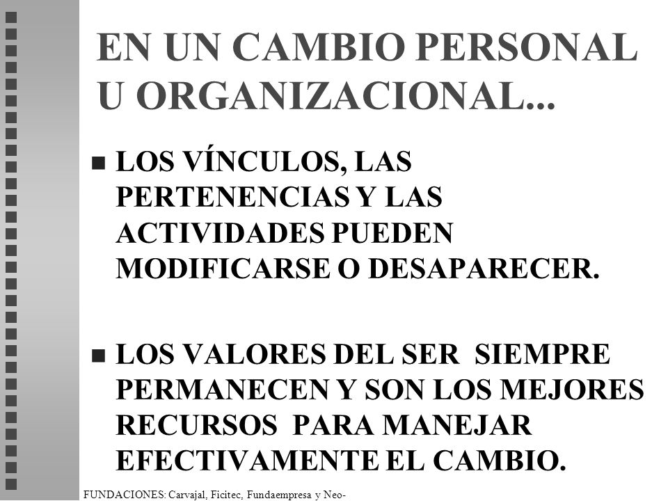EN UN CAMBIO PERSONAL U ORGANIZACIONAL...