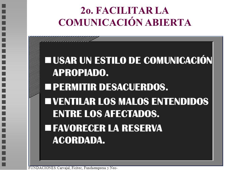 2o. FACILITAR LA COMUNICACIÓN ABIERTA