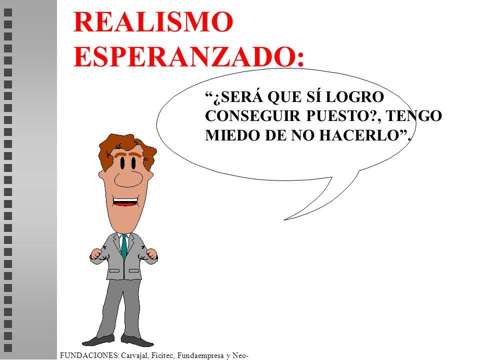 REALISMO ESPERANZADO: