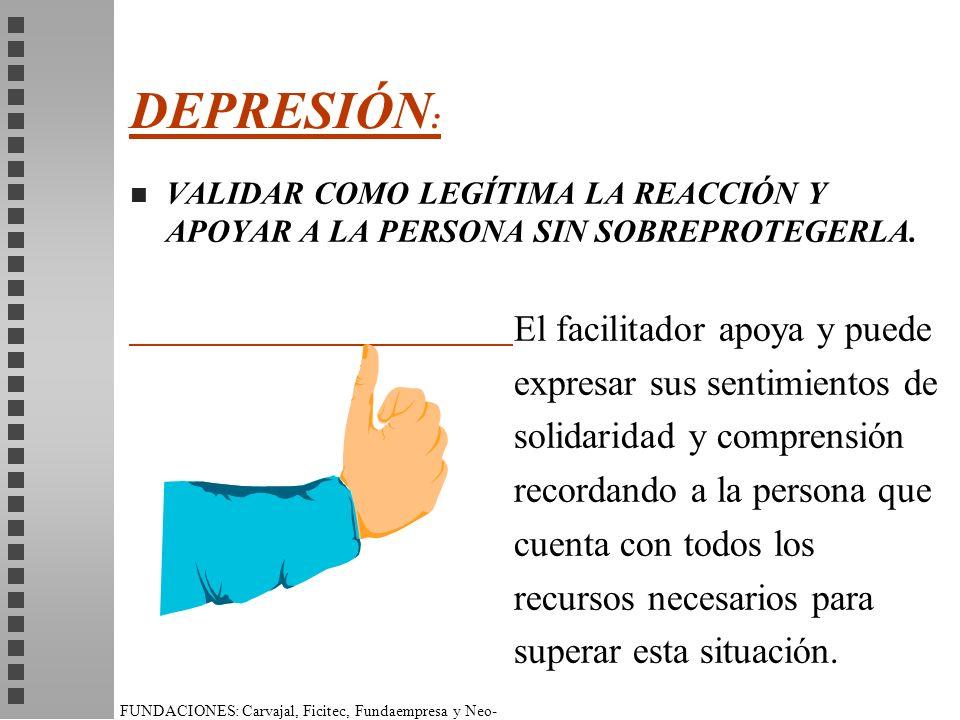 DEPRESIÓN: expresar sus sentimientos de solidaridad y comprensión