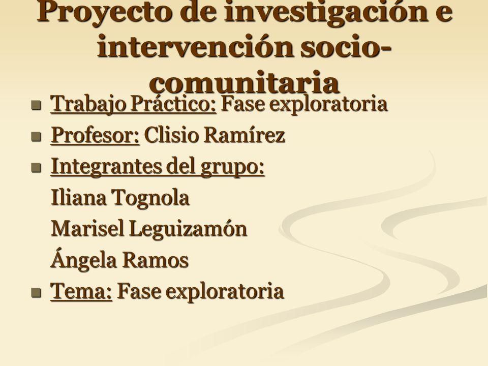 Proyecto de investigación e intervención socio-comunitaria