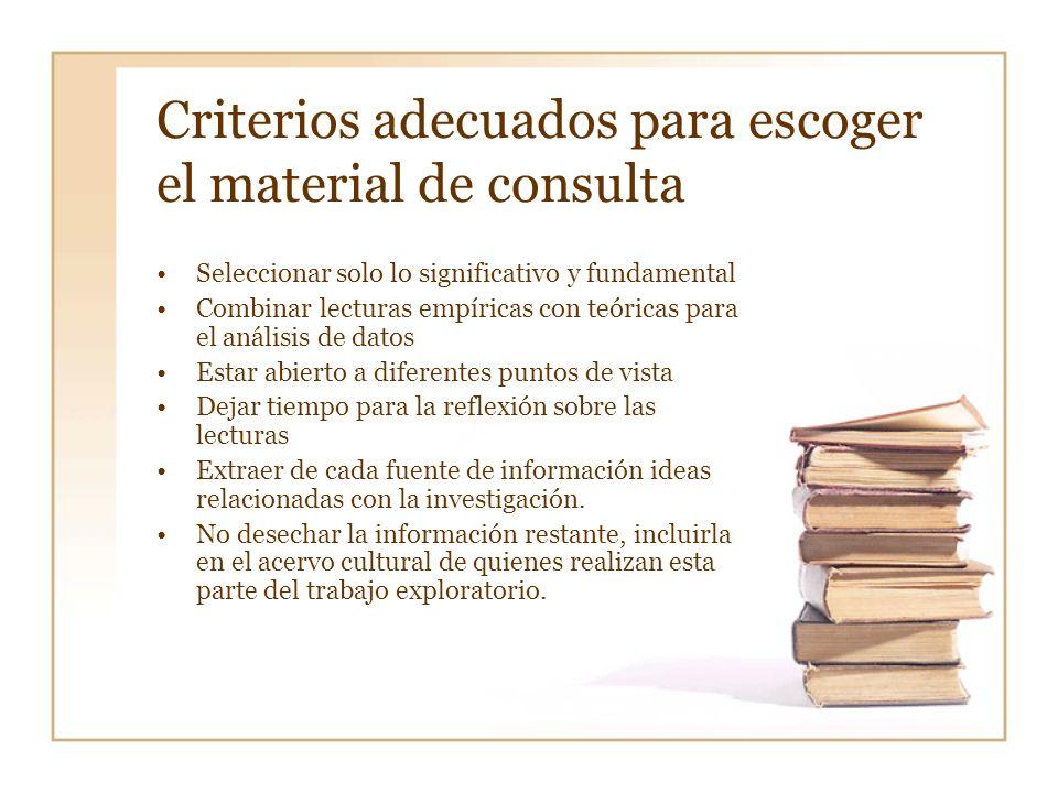 Criterios adecuados para escoger el material de consulta