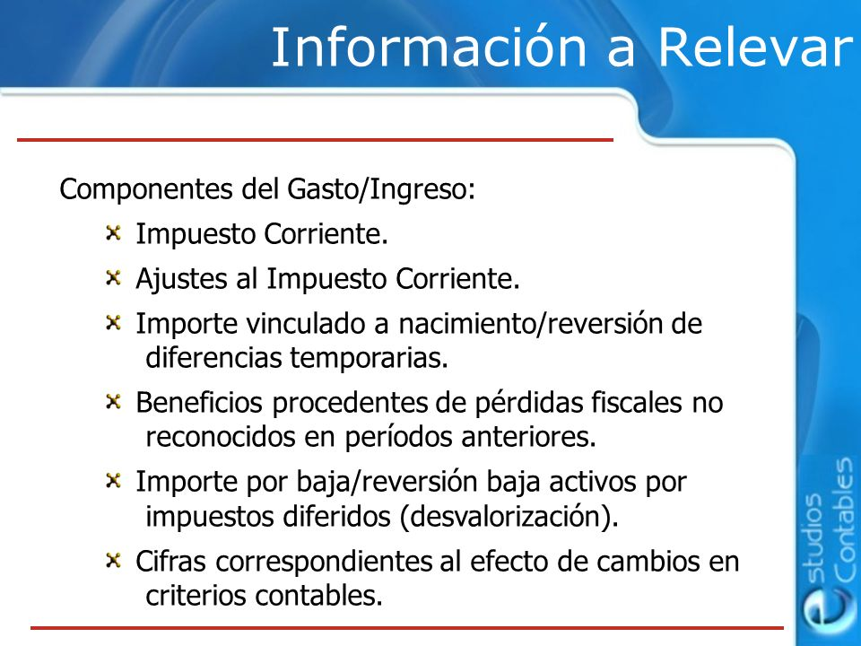 Información a Relevar Componentes del Gasto/Ingreso: