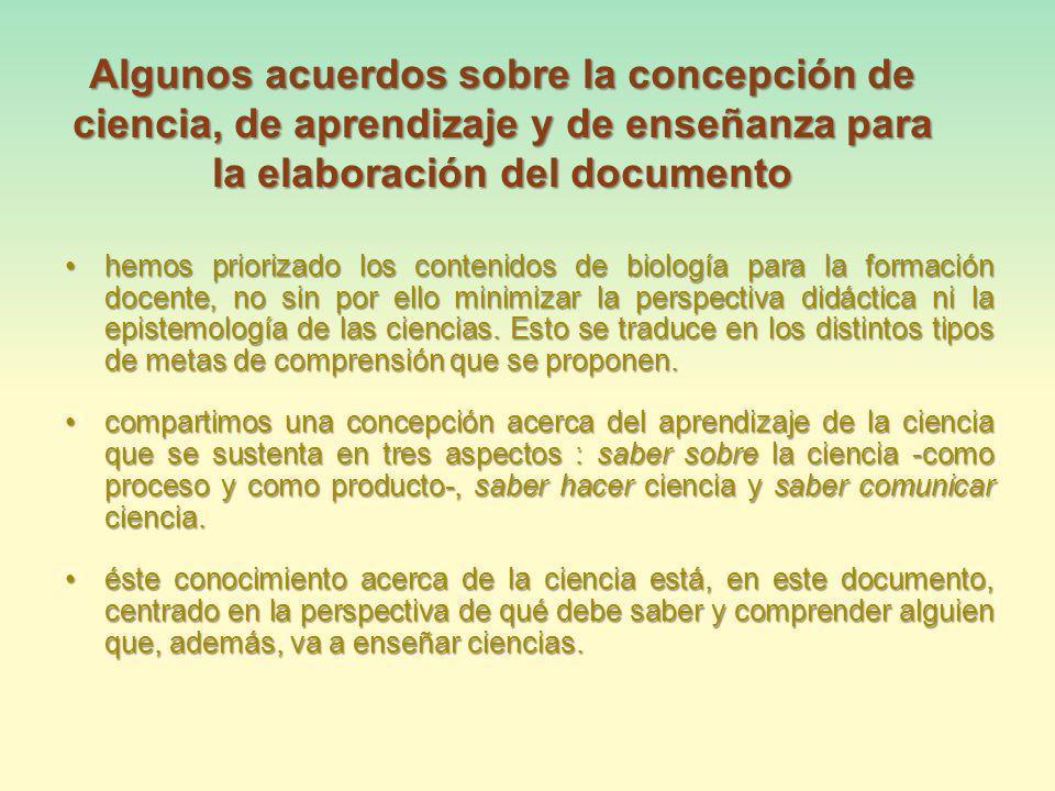 Algunos acuerdos sobre la concepción de ciencia, de aprendizaje y de enseñanza para la elaboración del documento
