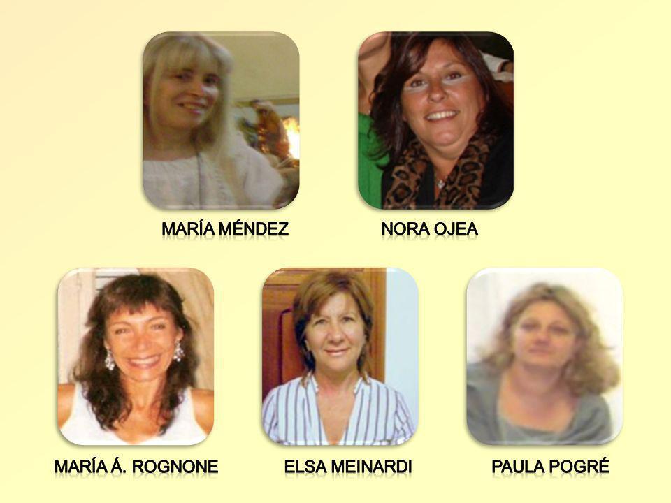 María Méndez Nora Ojea María Á. Rognone Elsa Meinardi Paula Pogré 4