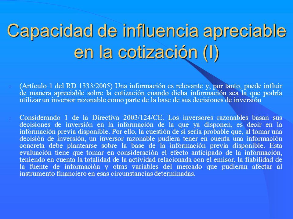 Capacidad de influencia apreciable en la cotización (I)