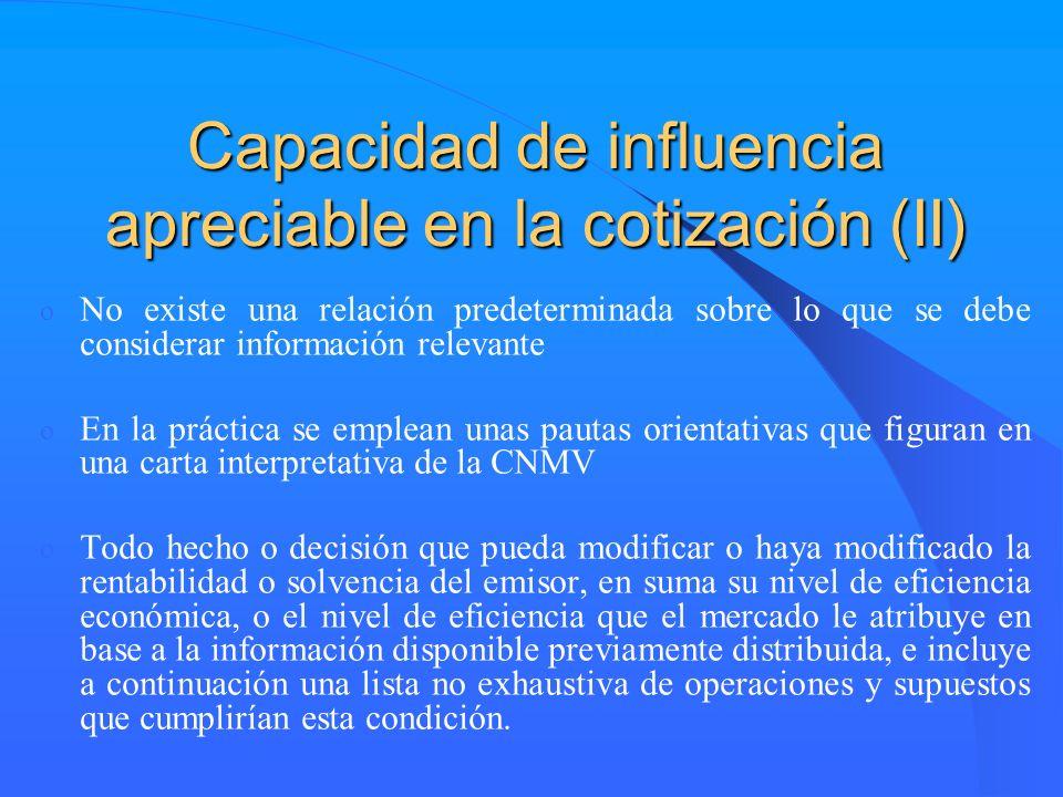 Capacidad de influencia apreciable en la cotización (II)