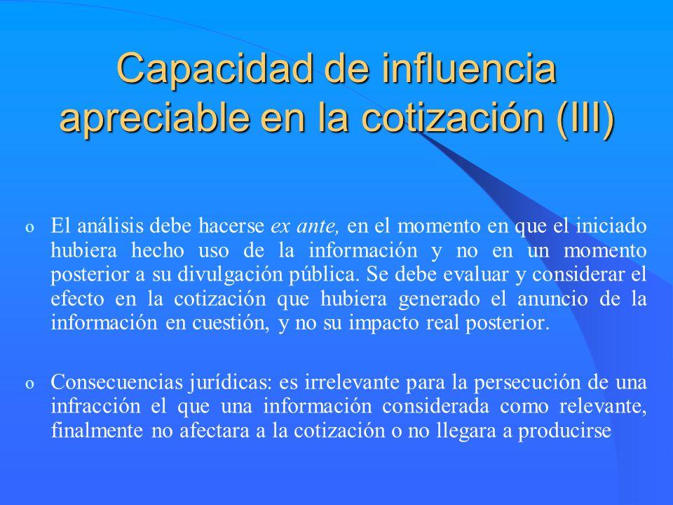 Capacidad de influencia apreciable en la cotización (III)