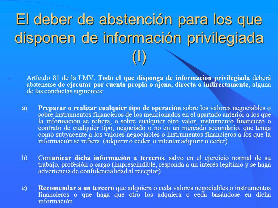 El deber de abstención para los que disponen de información privilegiada (I)