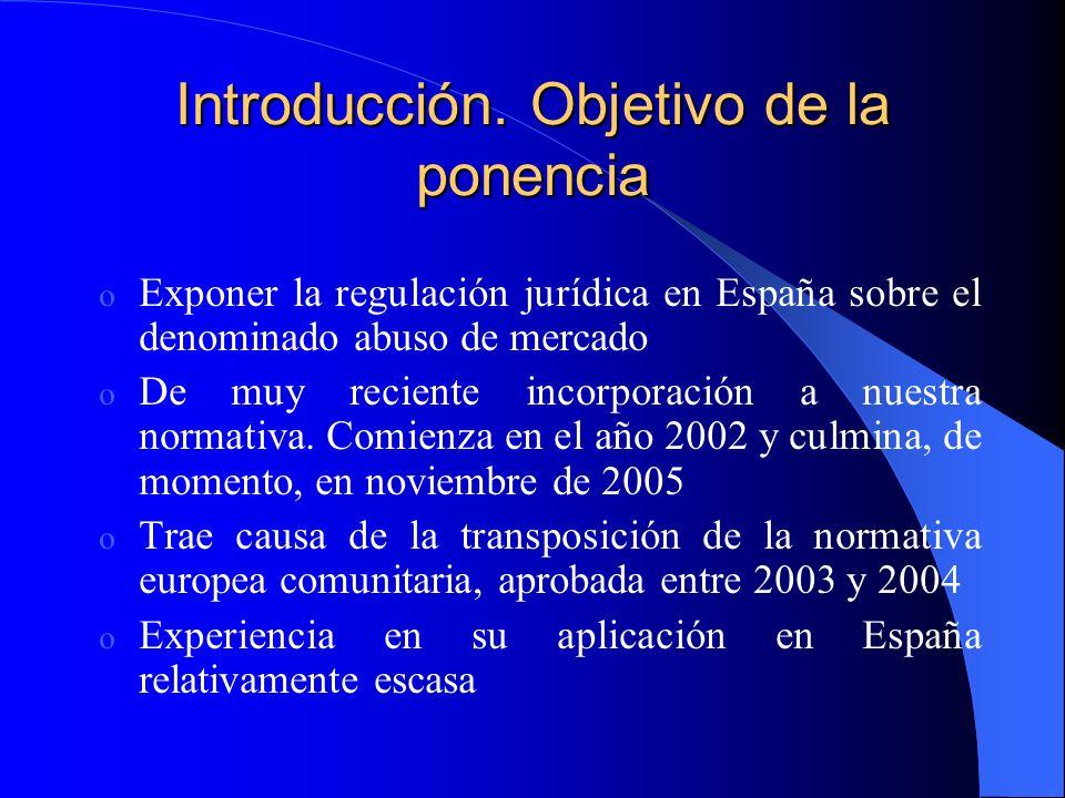 Introducción. Objetivo de la ponencia