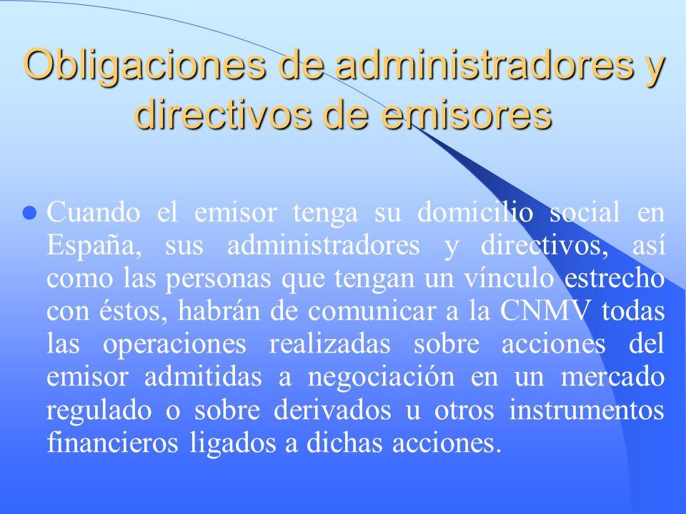 Obligaciones de administradores y directivos de emisores
