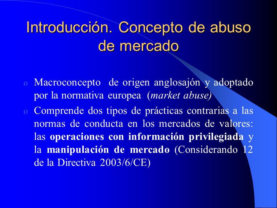 Introducción. Concepto de abuso de mercado