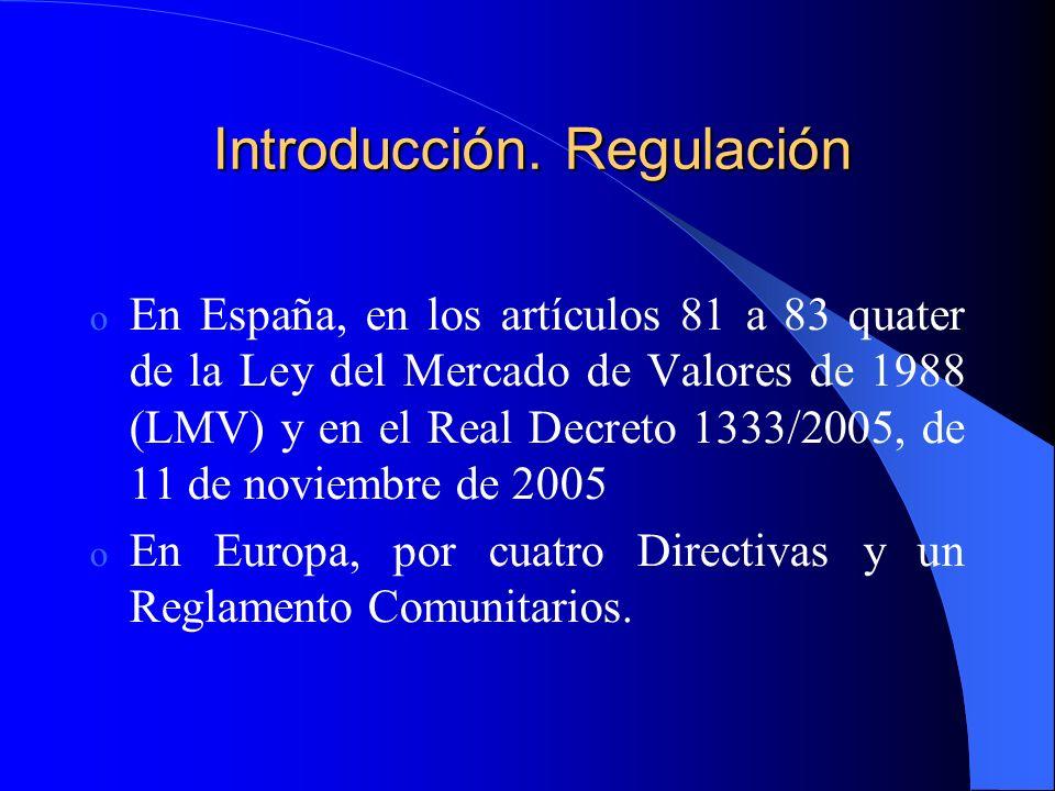 Introducción. Regulación