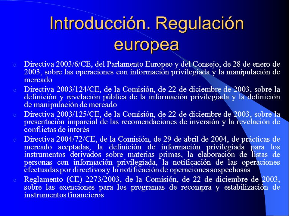 Introducción. Regulación europea