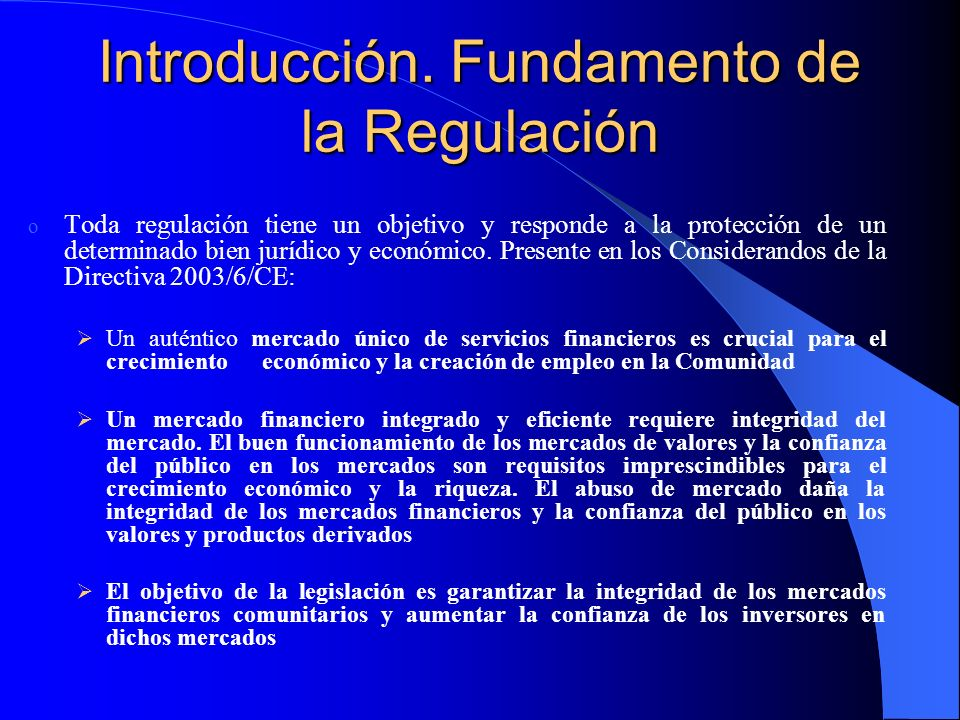 Introducción. Fundamento de la Regulación