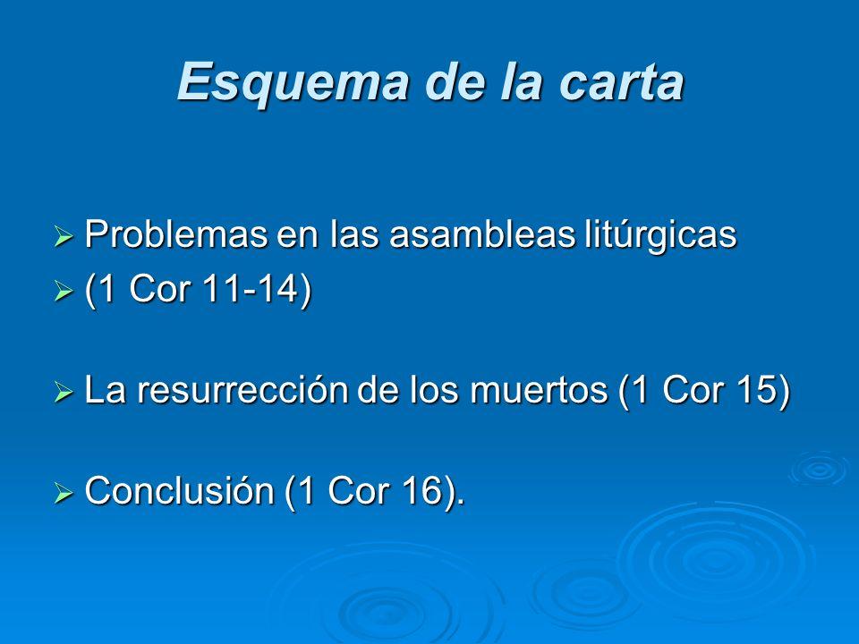 Esquema de la carta Problemas en las asambleas litúrgicas