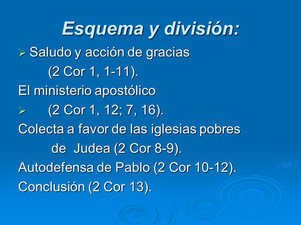 Esquema y división: Saludo y acción de gracias (2 Cor 1, 1-11).