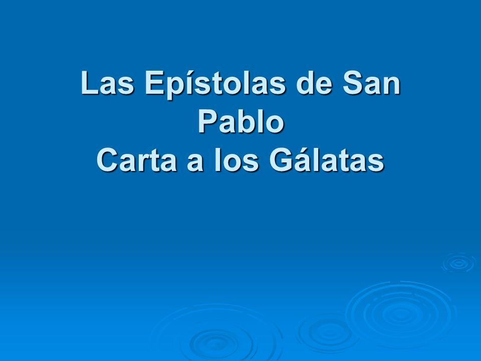 Las Epístolas de San Pablo Carta a los Gálatas