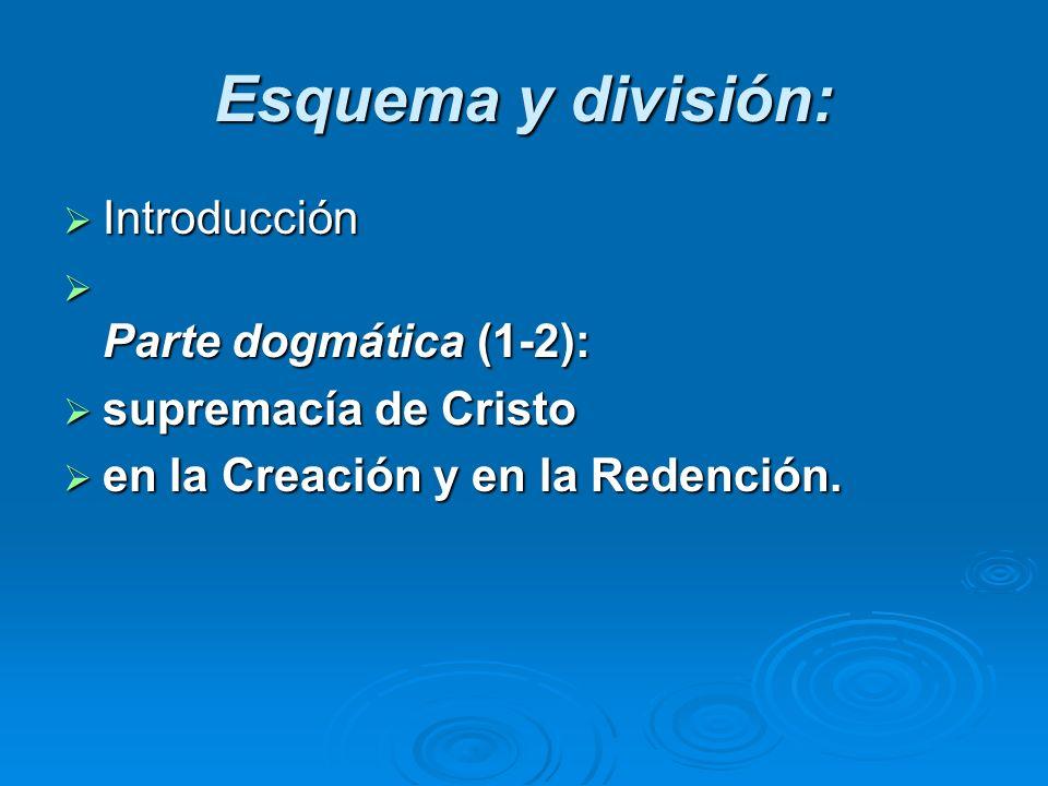 Esquema y división: Introducción Parte dogmática (1-2):