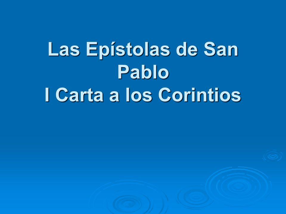 Las Epístolas de San Pablo I Carta a los Corintios