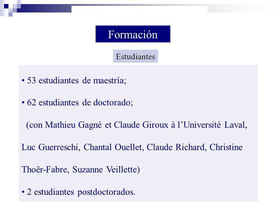 Formación 53 estudiantes de maestría; 62 estudiantes de doctorado;