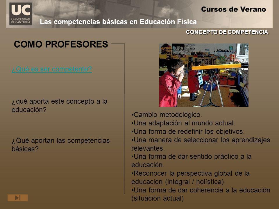 COMO PROFESORES Las competencias básicas en Educación Física